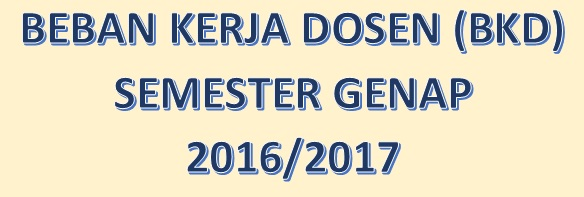 Beban Kerja Dosen (BKD) Semester Genap 2016/2017